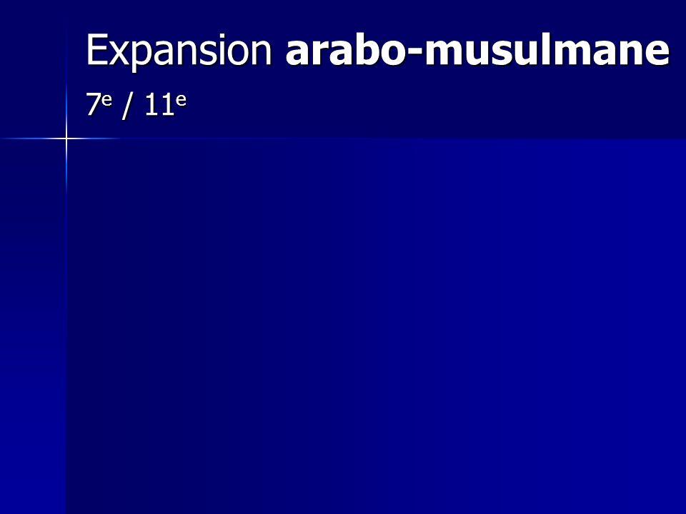 Expansion arabo-musulmane 7e / 11e