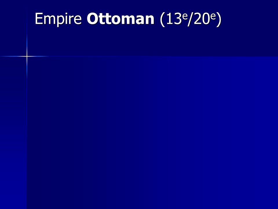 Empire Ottoman (13e/20e)