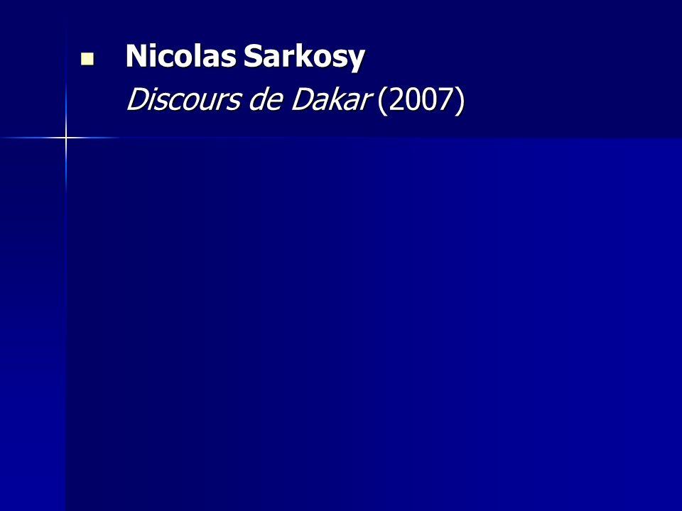Nicolas Sarkosy Discours de Dakar (2007)