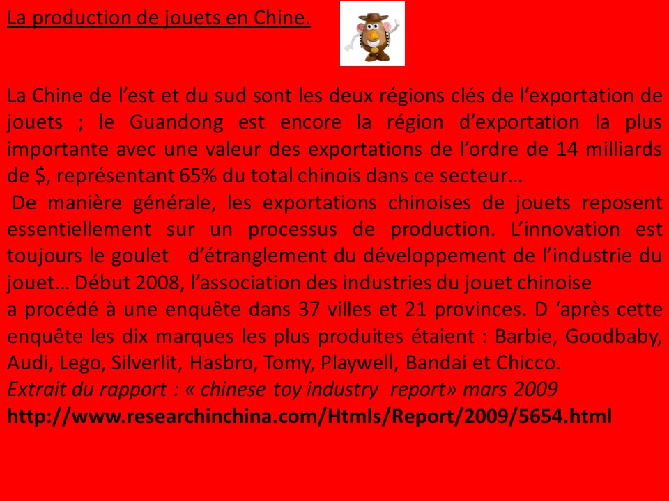 La production de jouets en Chine.