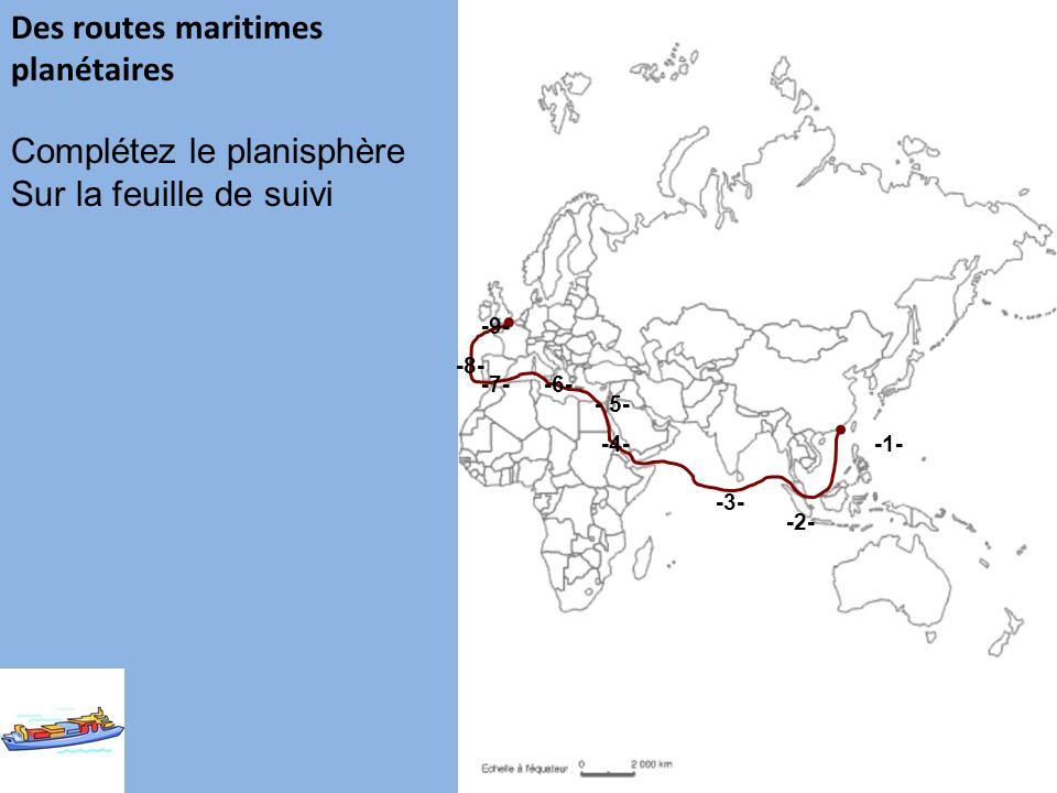 Complétez le planisphère Sur la feuille de suivi