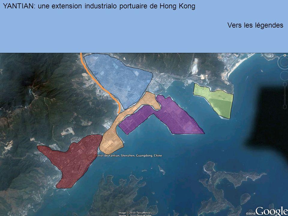 YANTIAN: une extension industrialo portuaire de Hong Kong