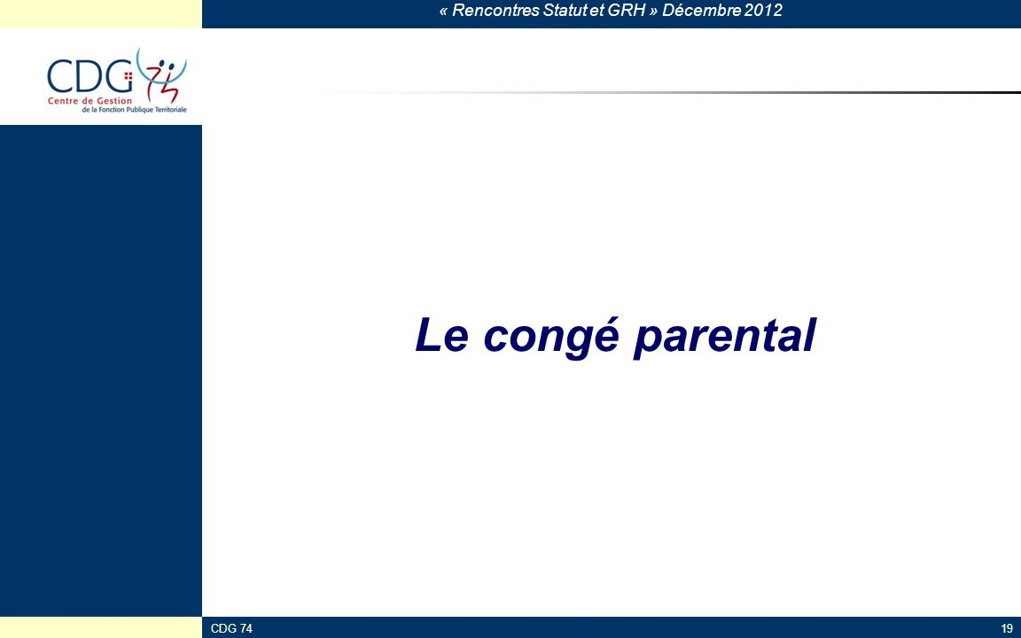 Le congé parental CDG 74