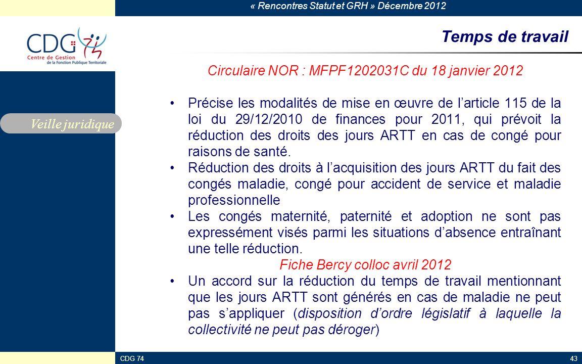 Temps de travail Circulaire NOR : MFPF1202031C du 18 janvier 2012