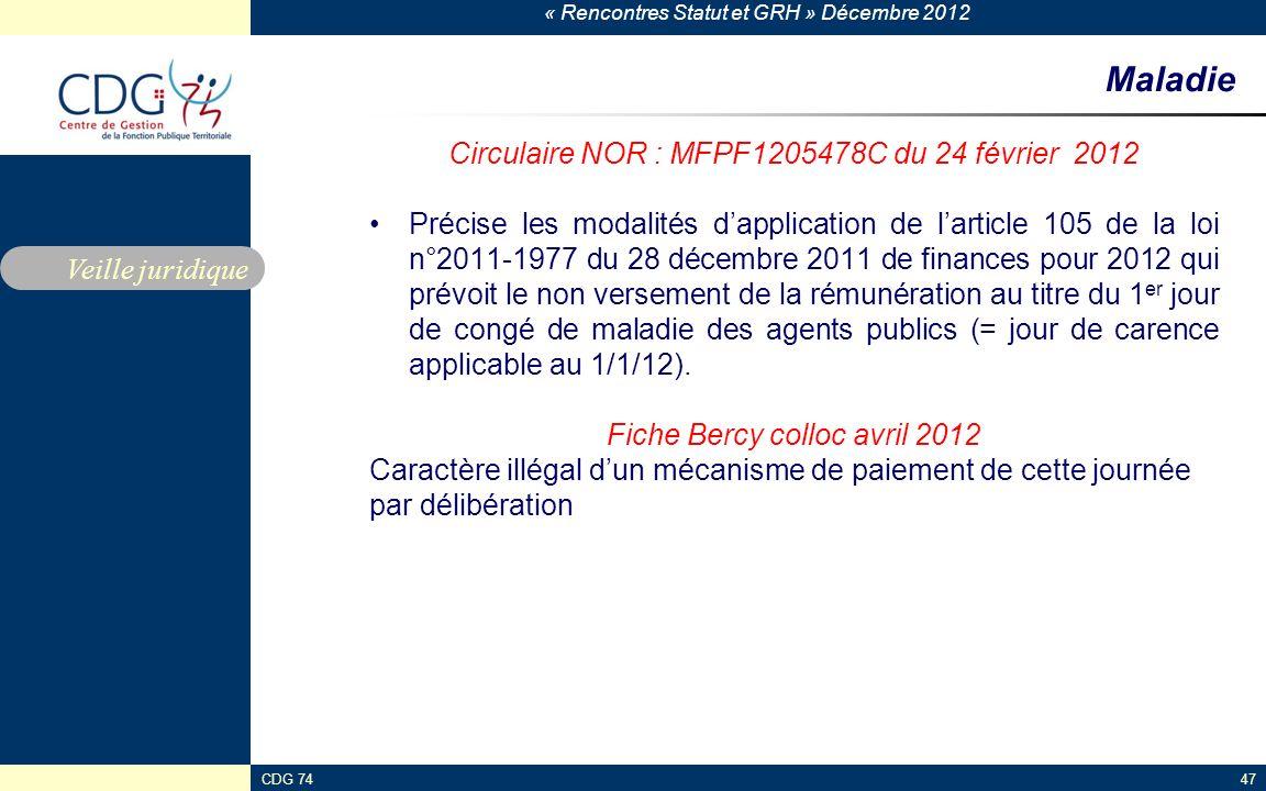 Maladie Circulaire NOR : MFPF1205478C du 24 février 2012