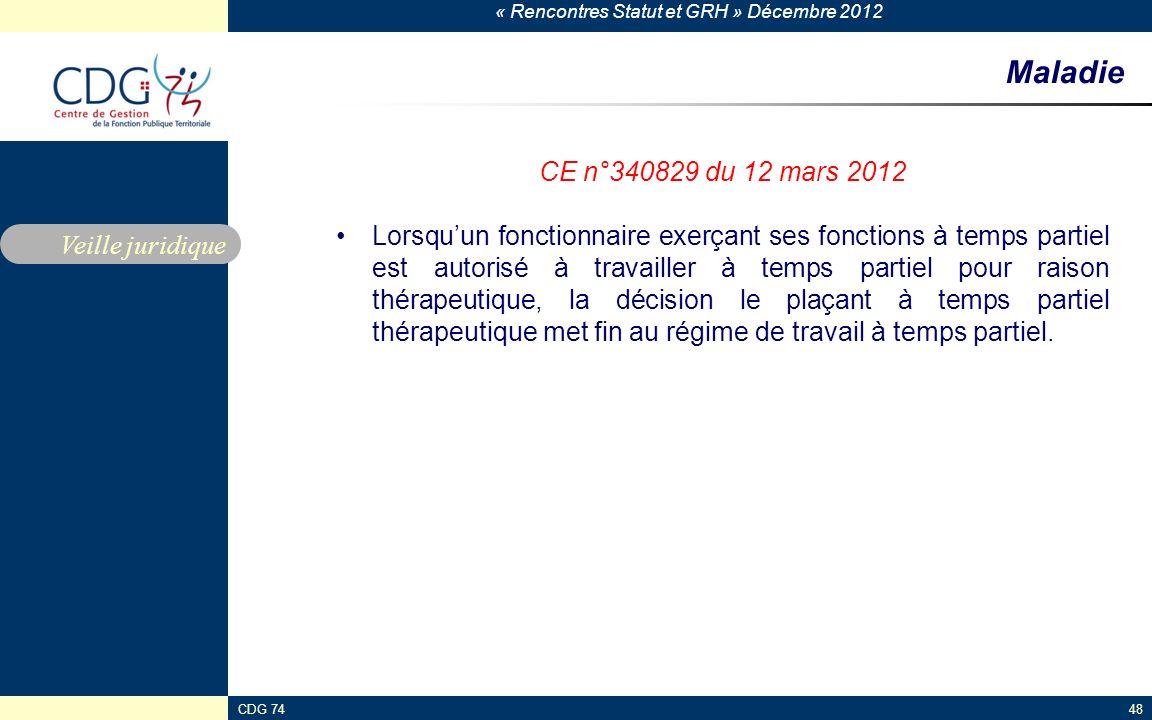 Maladie CE n°340829 du 12 mars 2012.