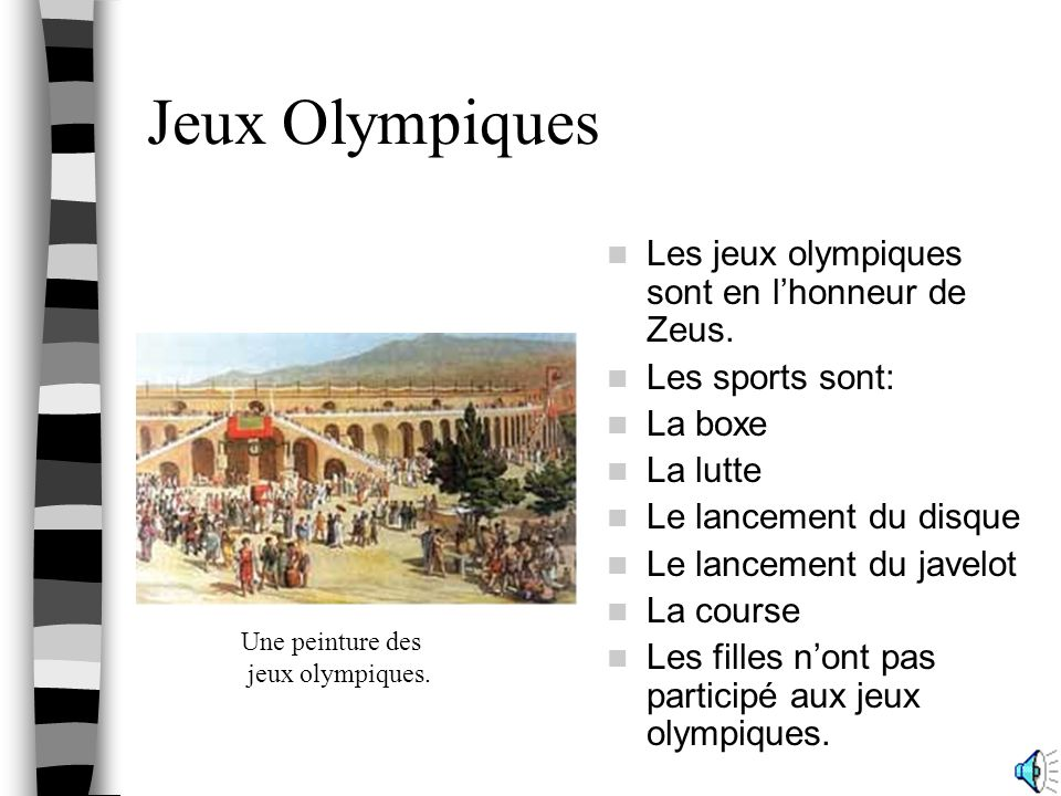 Jeux Olympiques Les jeux olympiques sont en l'honneur de Zeus.