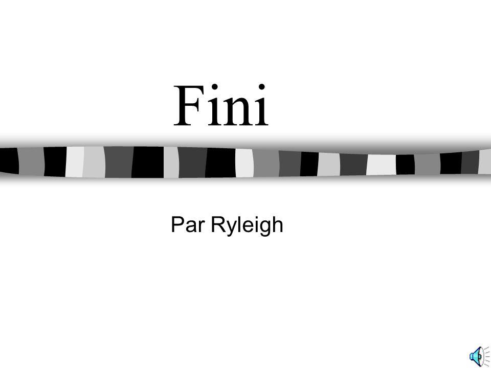 Fini Par Ryleigh