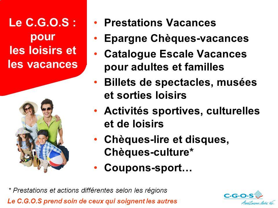 Le C.G.O.S : pour les loisirs et les vacances