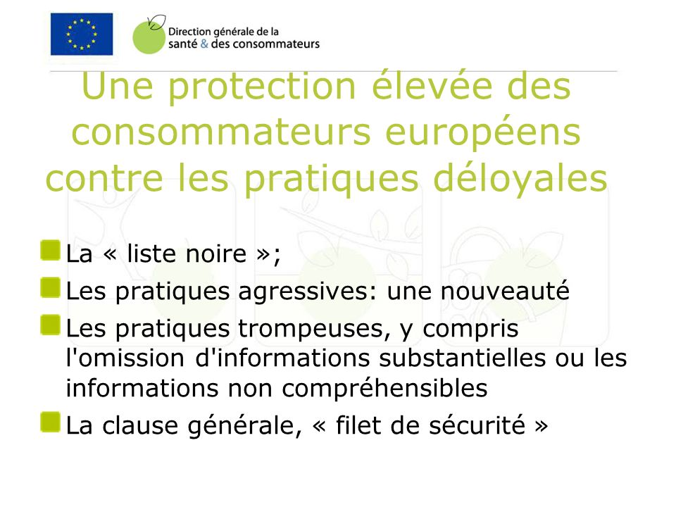 Une protection élevée des consommateurs européens contre les pratiques déloyales