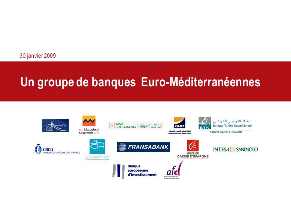 Un groupe de banques Euro-Méditerranéennes