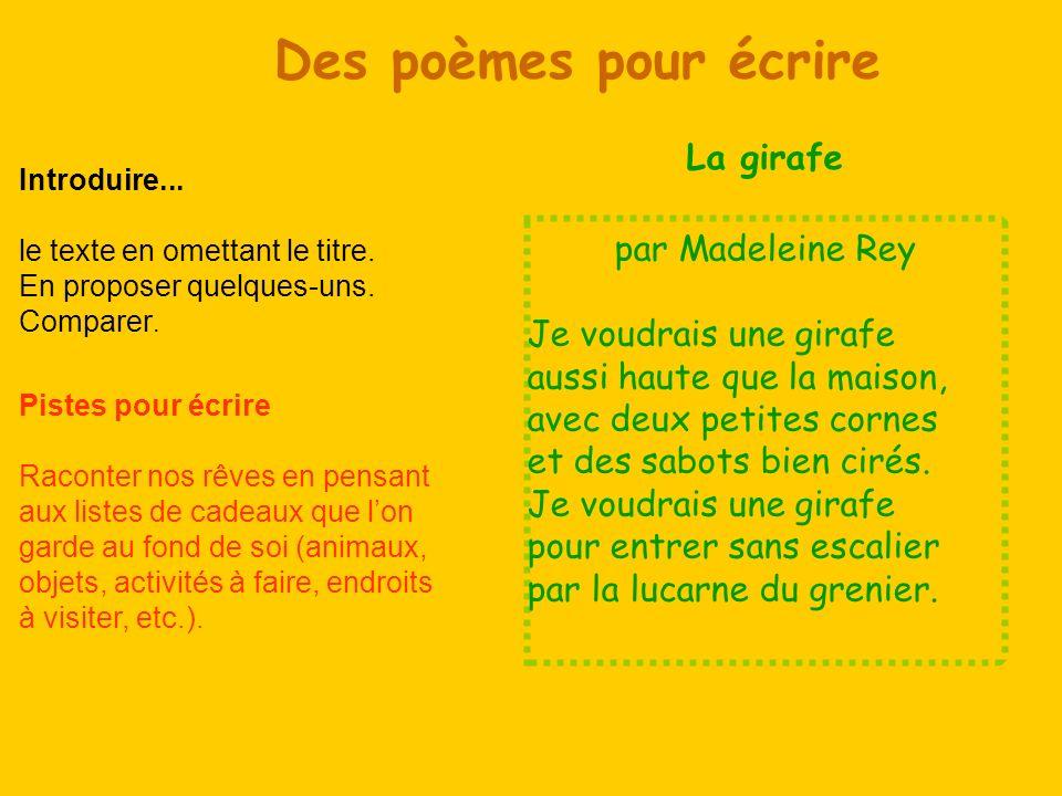 Des poèmes pour écrire La girafe par Madeleine Rey