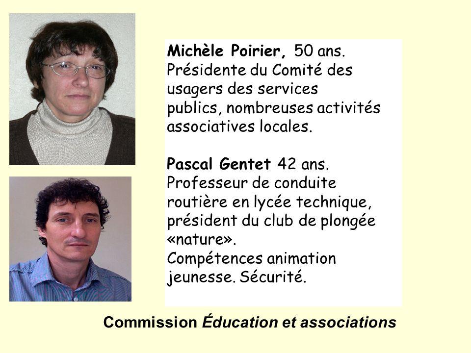 Michèle Poirier, 50 ans. Présidente du Comité des usagers des services. publics, nombreuses activités associatives locales.