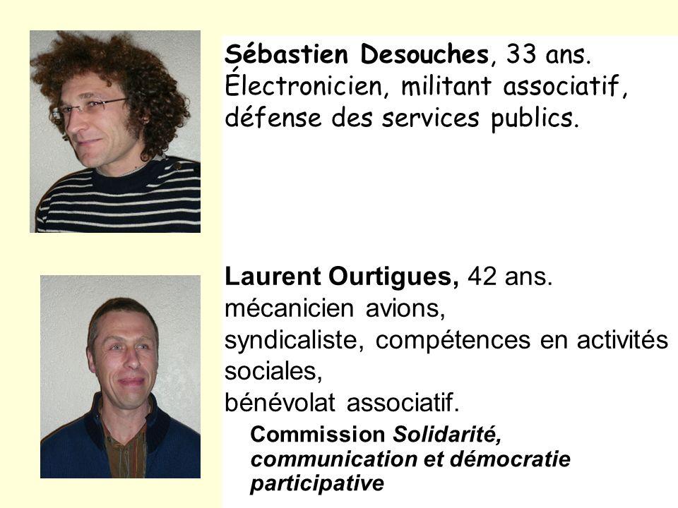 Sébastien Desouches, 33 ans.