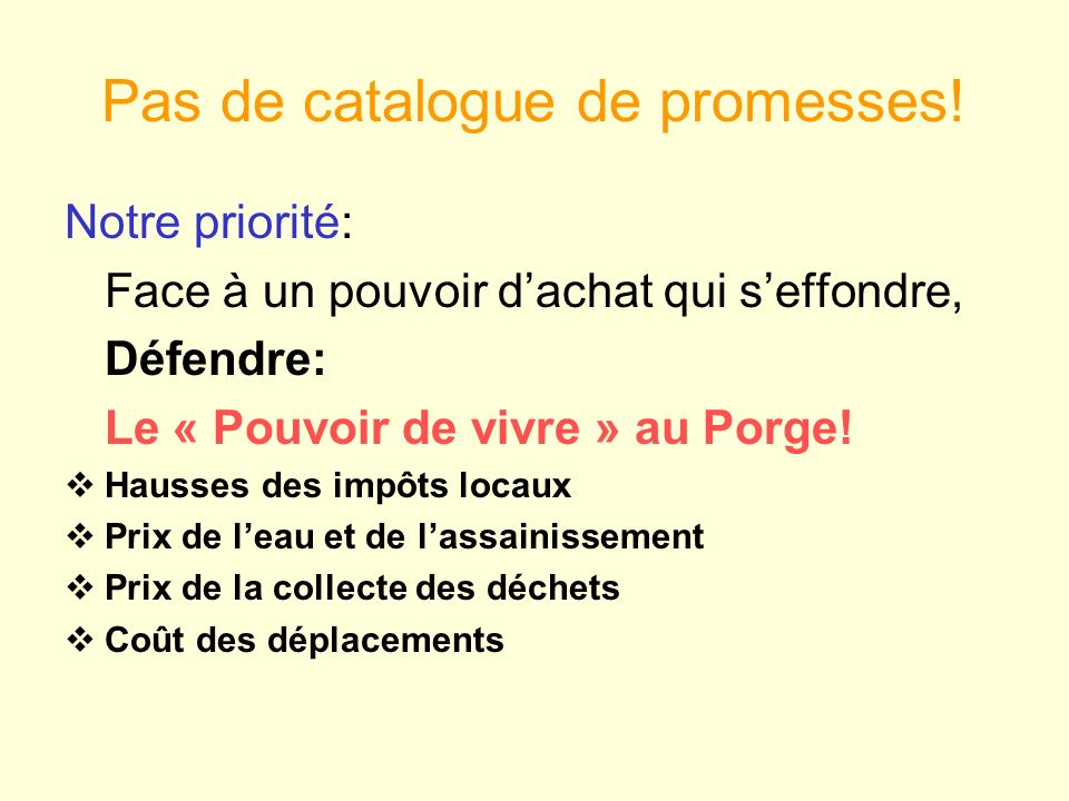 Pas de catalogue de promesses!