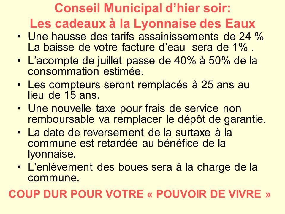 Conseil Municipal d'hier soir: Les cadeaux à la Lyonnaise des Eaux