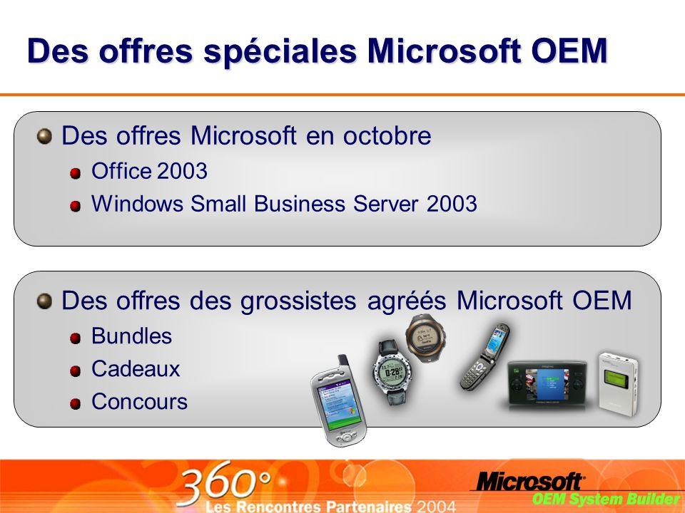 Des offres spéciales Microsoft OEM