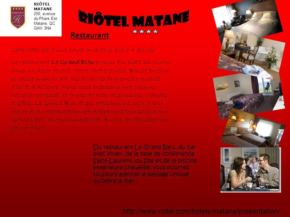 Riôtel MAtane Restaurant