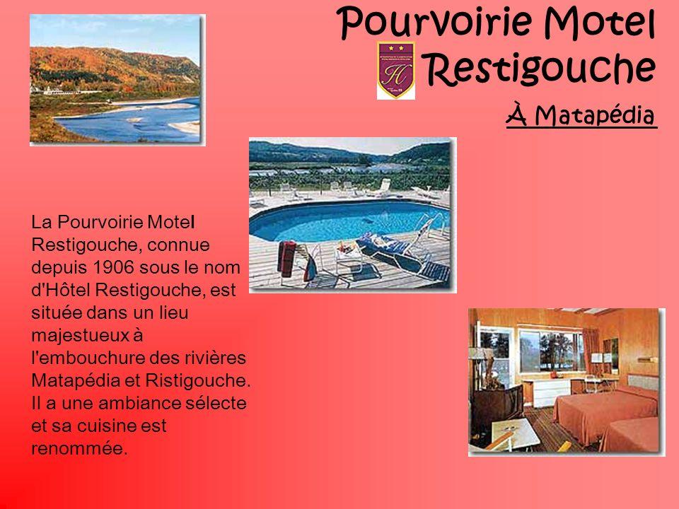 Pourvoirie Motel Restigouche