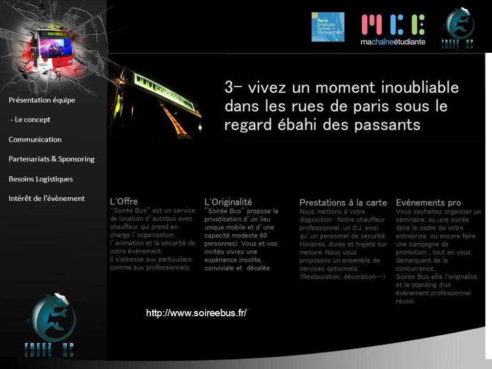 BUS PARTY : Le Bus http://www.soireebus.fr/ Présentation équipe