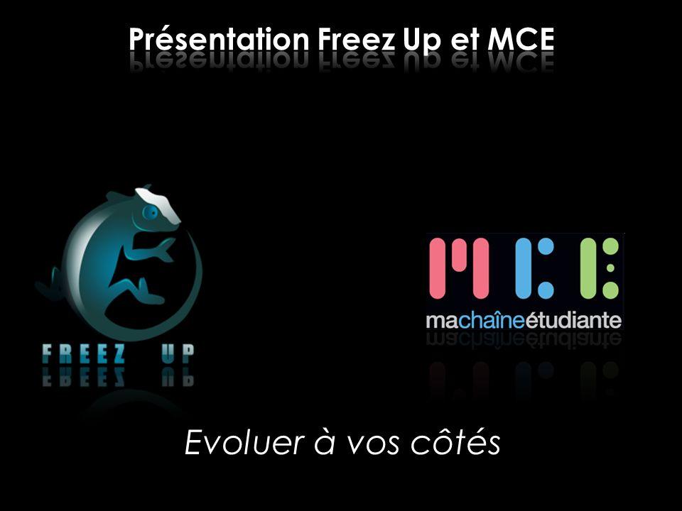 Présentation Freez Up et MCE