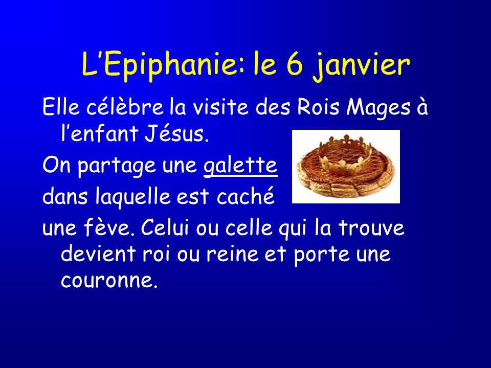 L'Epiphanie: le 6 janvier