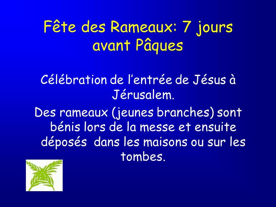 Fête des Rameaux: 7 jours avant Pâques