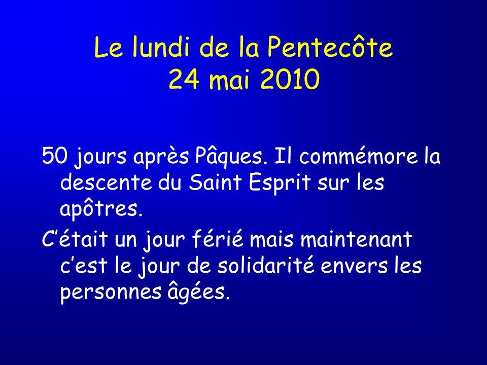 Le lundi de la Pentecôte 24 mai 2010