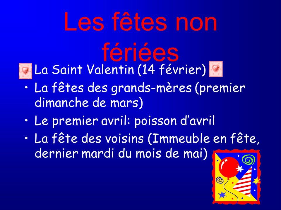 Les fêtes non fériées La Saint Valentin (14 février)