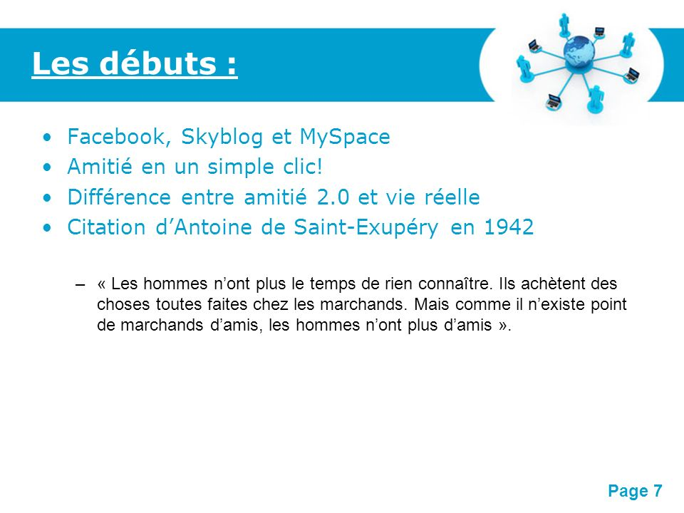 Les débuts : Facebook, Skyblog et MySpace Amitié en un simple clic!