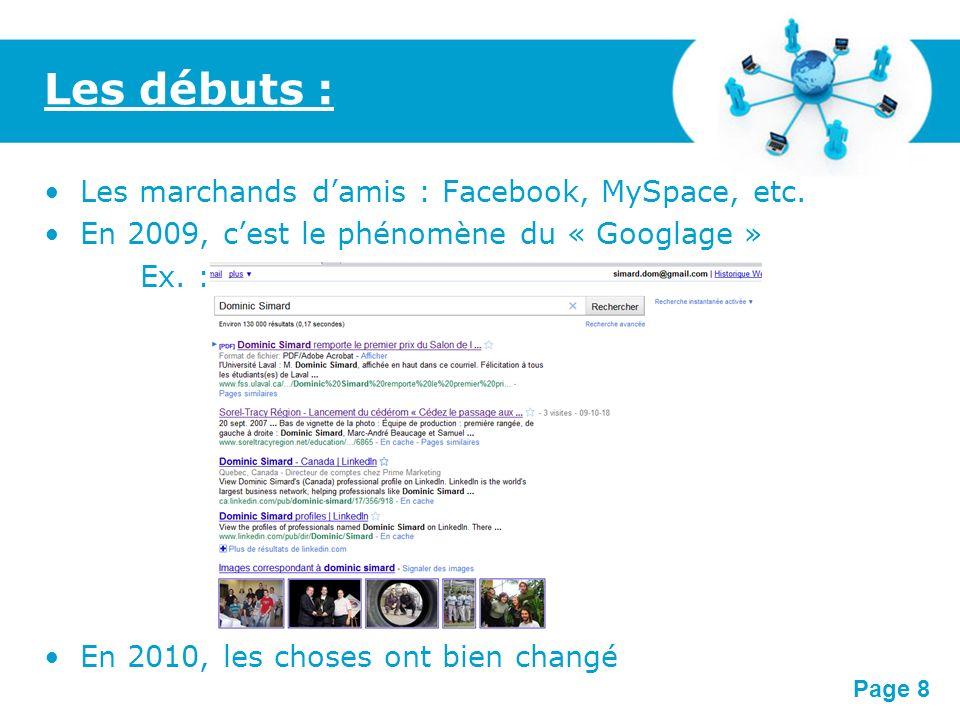 Les débuts : Les marchands d'amis : Facebook, MySpace, etc.