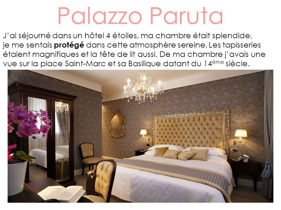 Palazzo Paruta J'ai séjourné dans un hôtel 4 étoiles, ma chambre était splendide,