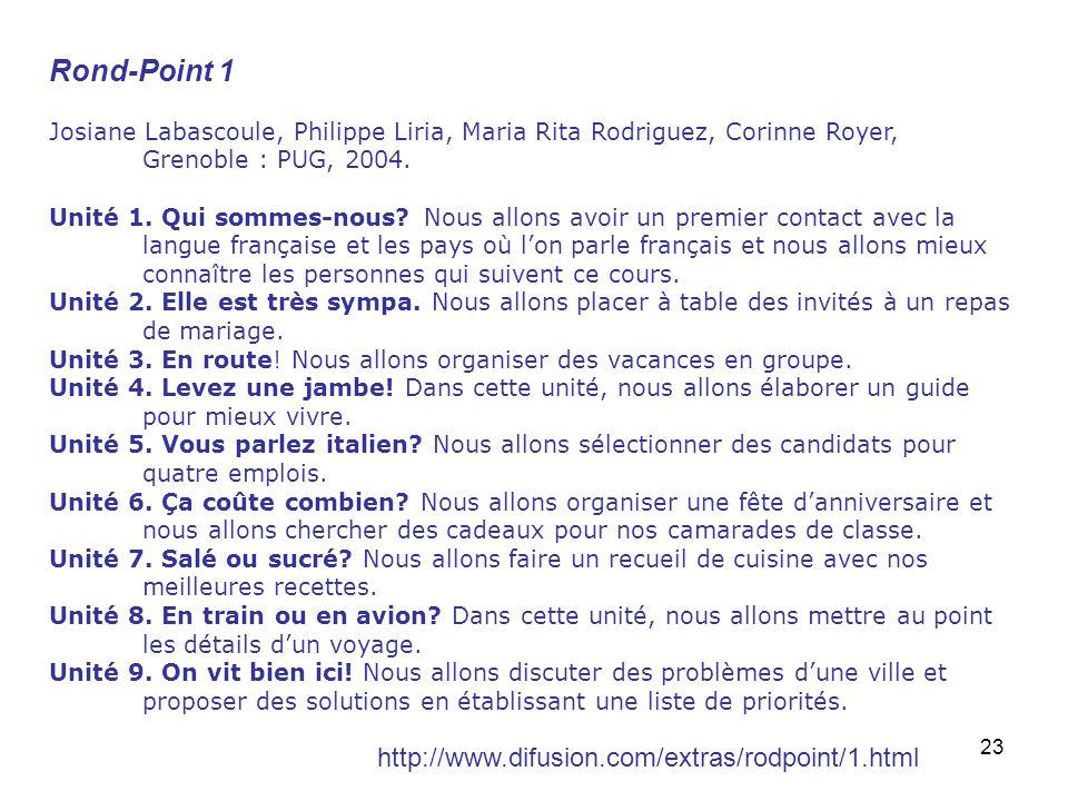Rond-Point 1 http://www.difusion.com/extras/rodpoint/1.html