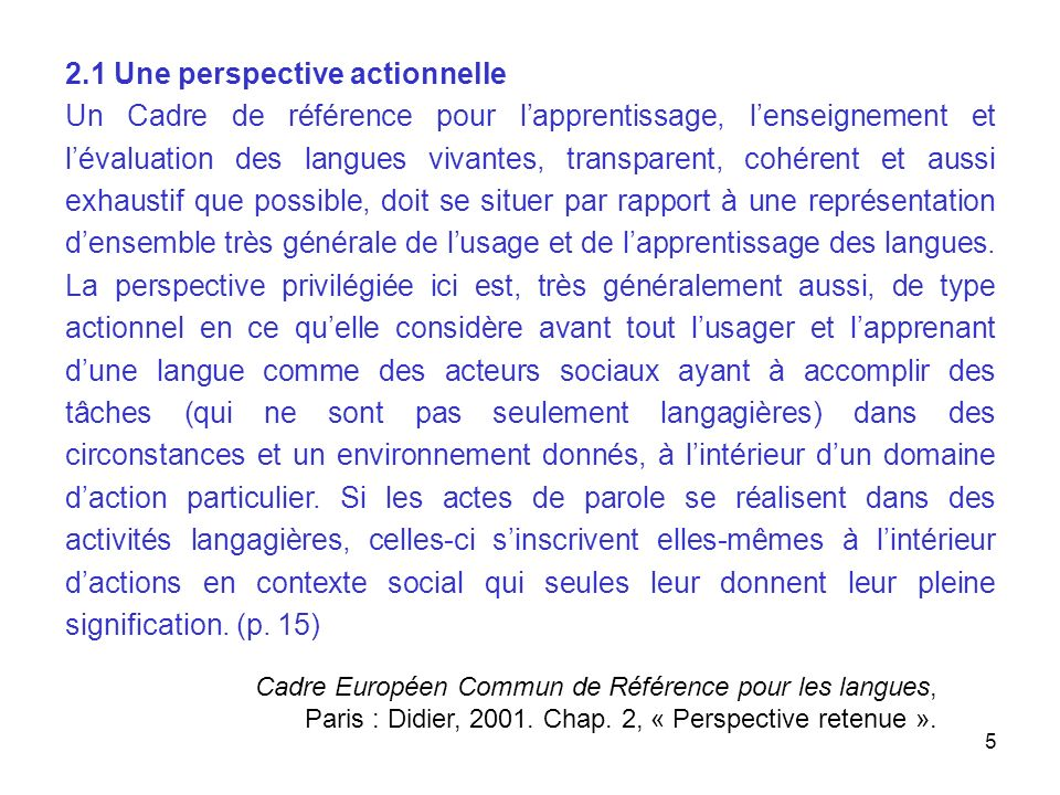 2.1 Une perspective actionnelle