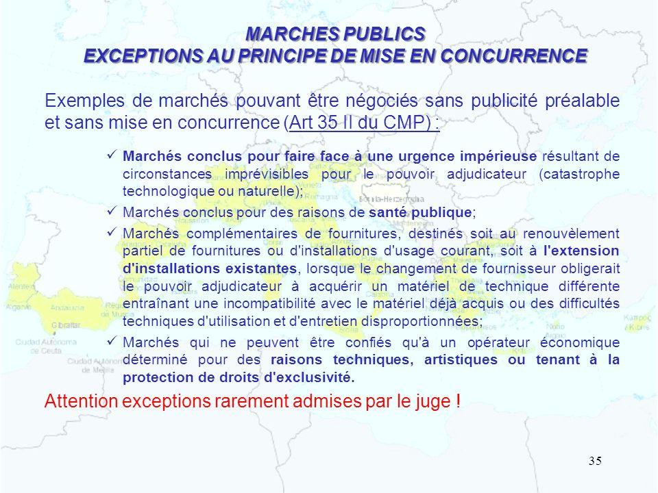 MARCHES PUBLICS EXCEPTIONS AU PRINCIPE DE MISE EN CONCURRENCE
