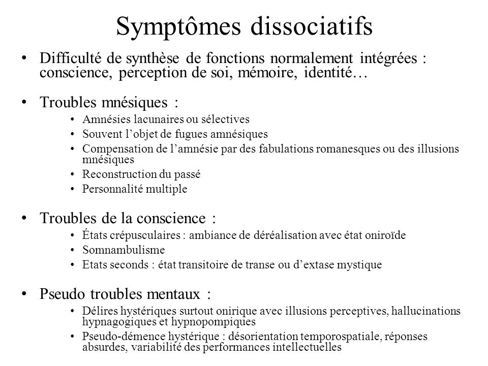 Symptômes dissociatifs