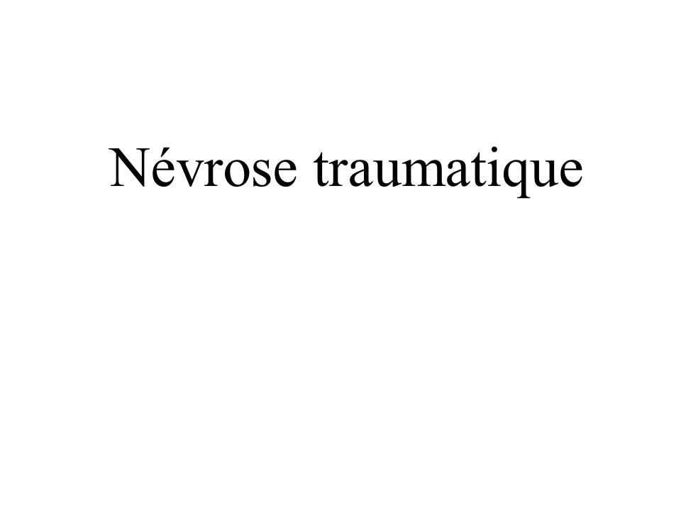 Névrose traumatique