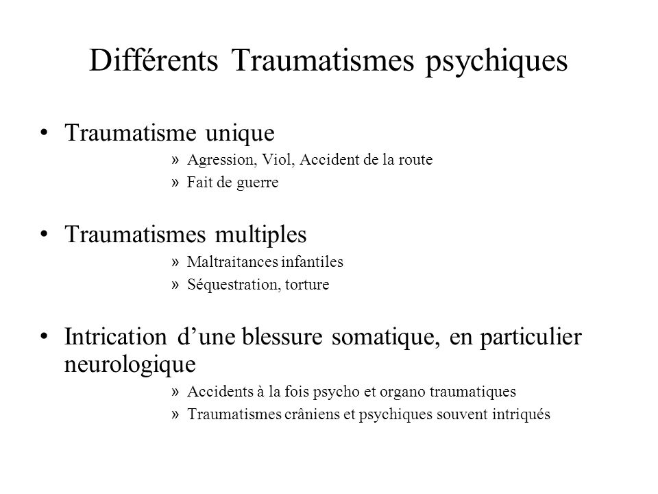 Différents Traumatismes psychiques