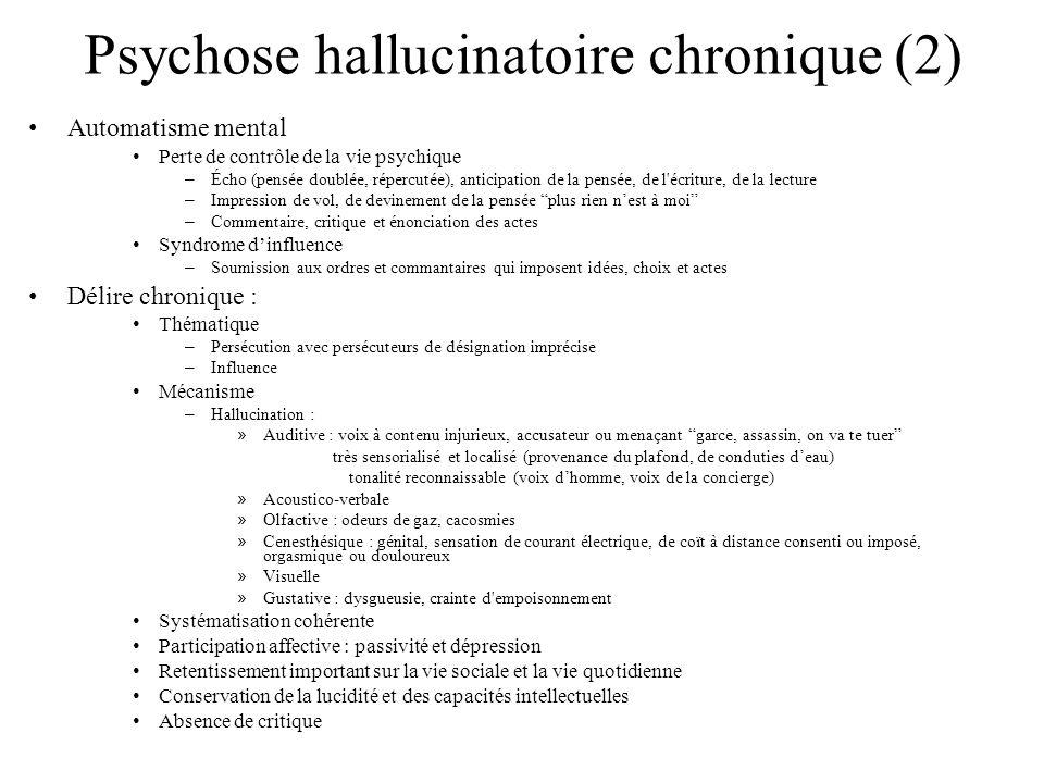 Psychose hallucinatoire chronique (2)