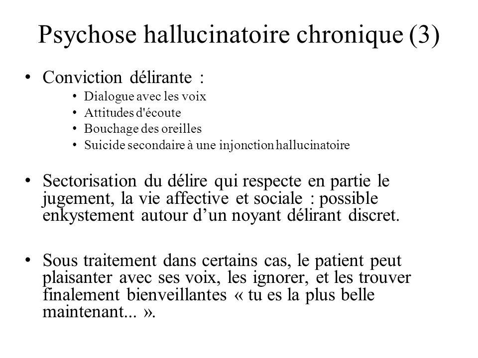 Psychose hallucinatoire chronique (3)