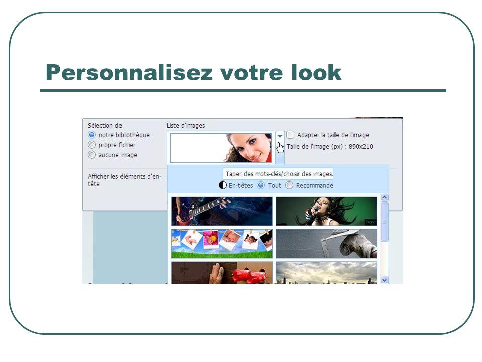 Personnalisez votre look