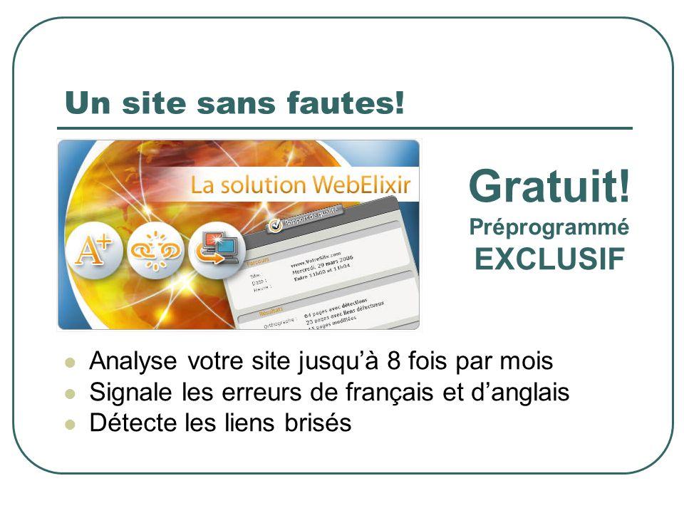Gratuit! Un site sans fautes! EXCLUSIF