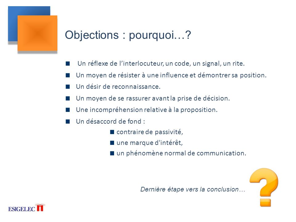 Objections : pourquoi…