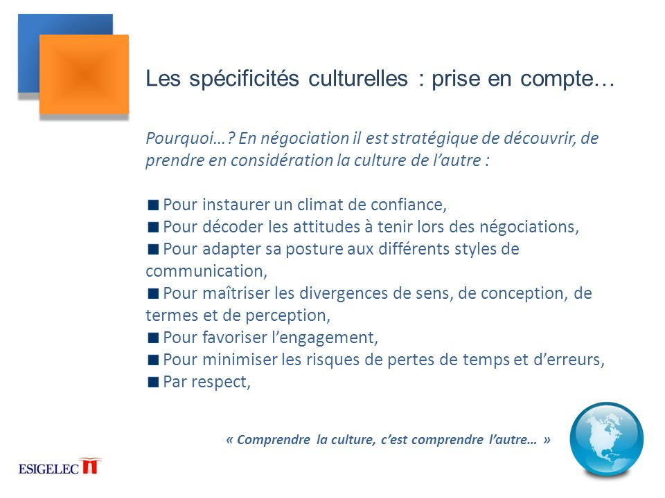 Les spécificités culturelles : prise en compte…