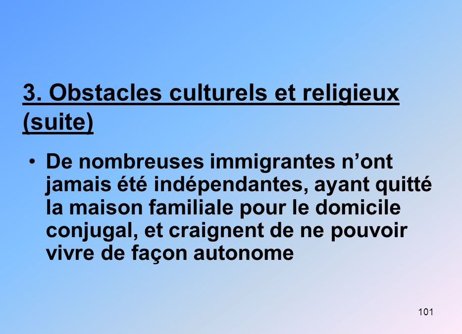 3. Obstacles culturels et religieux (suite)