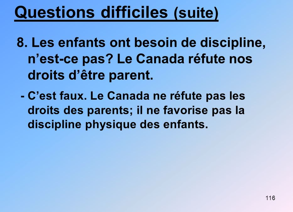 Questions difficiles (suite)