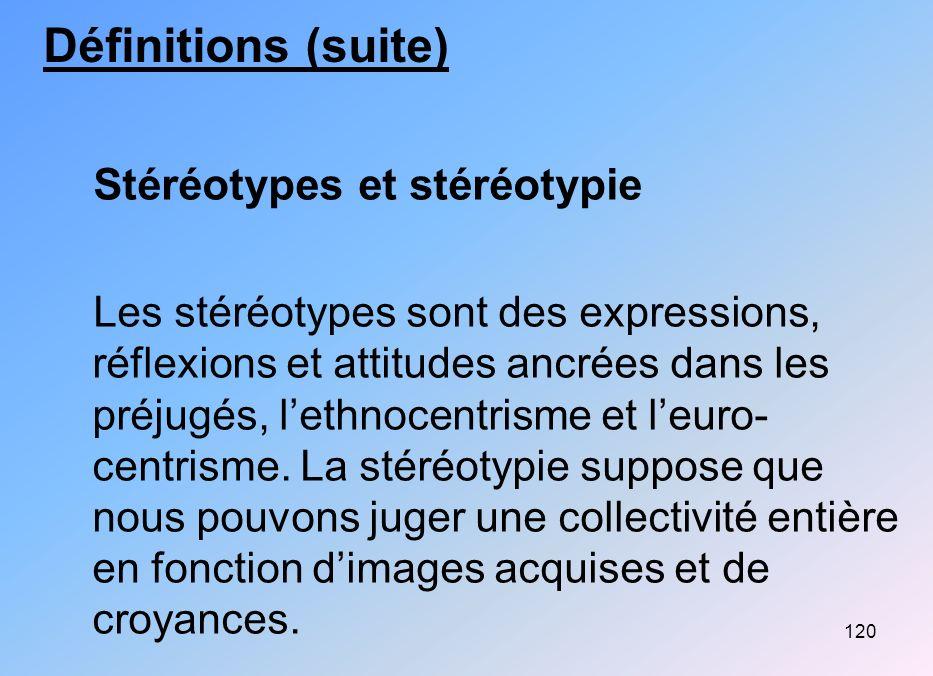 Définitions (suite) Stéréotypes et stéréotypie
