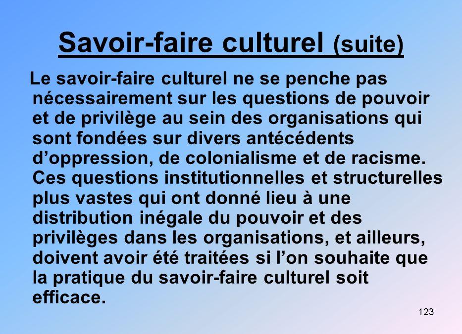 Savoir-faire culturel (suite)