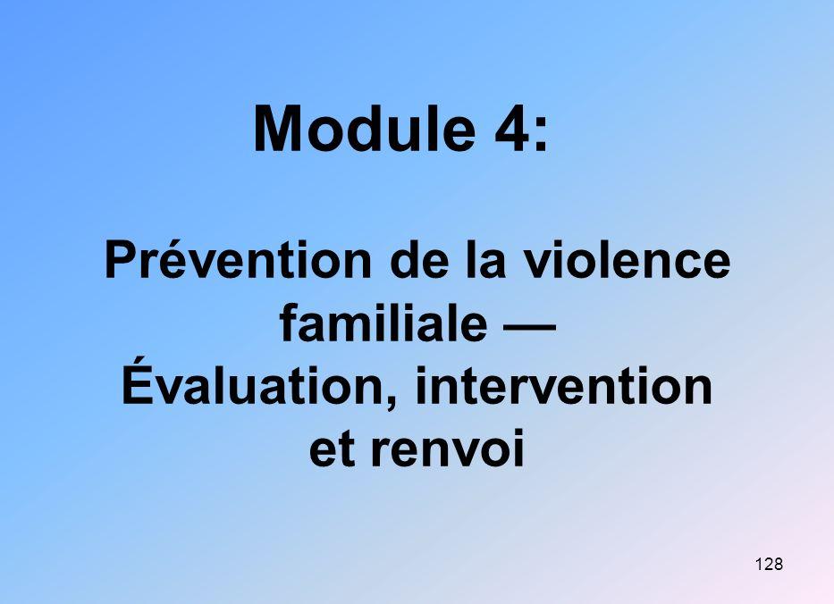 Module 4: Prévention de la violence familiale — Évaluation, intervention et renvoi