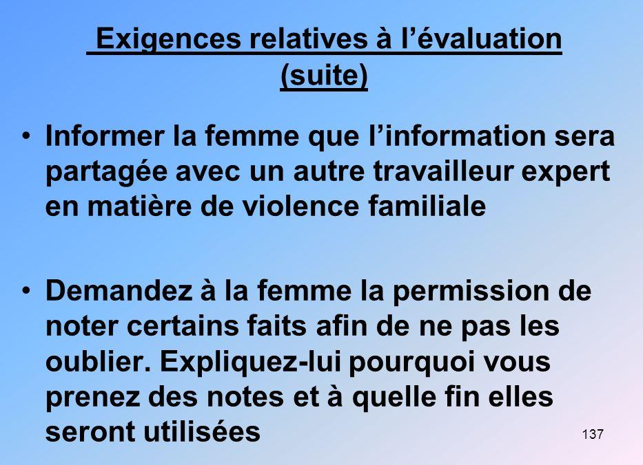 Exigences relatives à l'évaluation (suite)